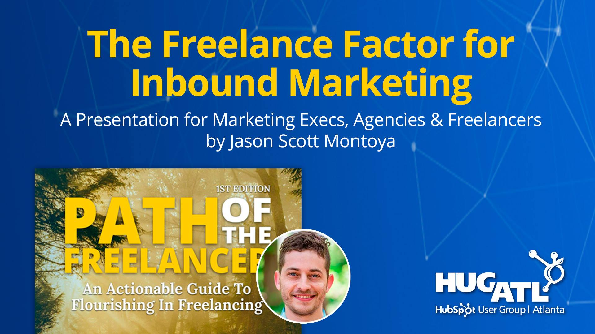 Event: The Freelancer Factor For Inbound Marketing May 17, 2017